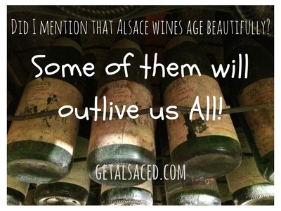 Did I mention that Alsace wines age beautifully? Some of them will outlive us all! GetAlsaced.com