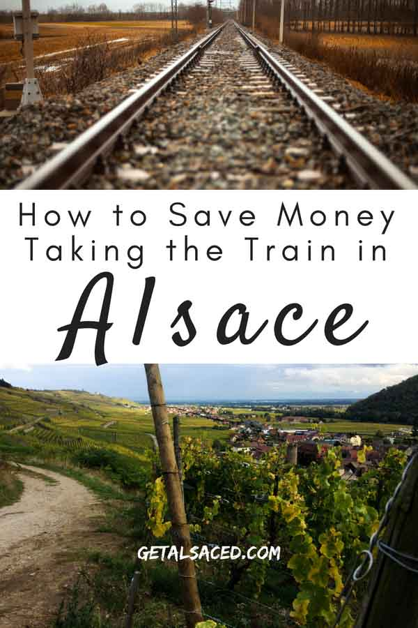 Travel by train in Alsace France and save  money! What parts of the Alsace Wine Route and more. #alsace france #alsace wine route #train travel europe