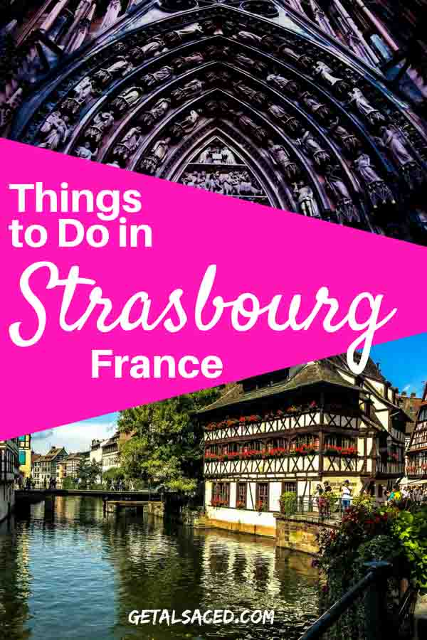 For your first Strasbourg vacation, you'll want some things to do and places to visit in Strasbourg France. #strasbourg #strasbourg things to do in #alsace strasbourg