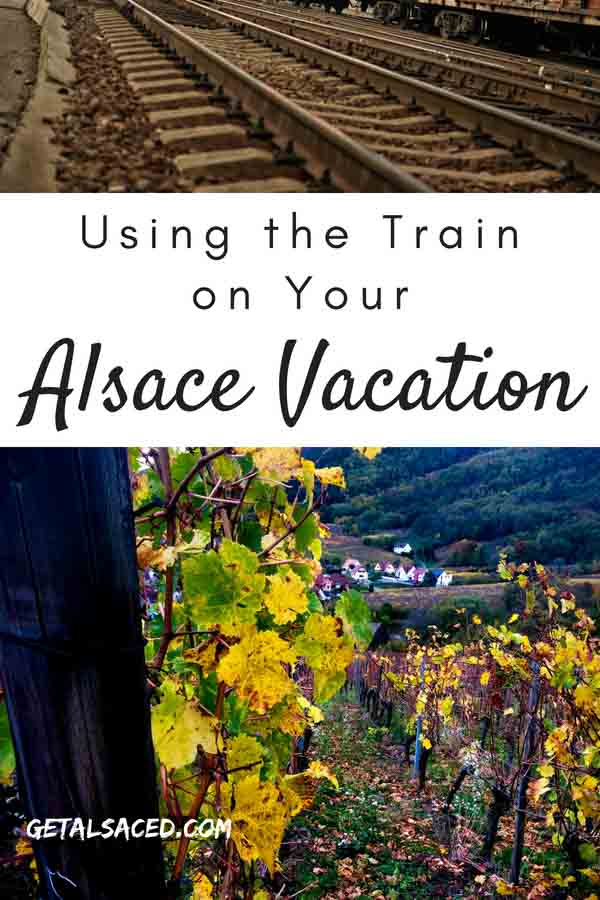 Taking the train in Alsace France can make your vacation to this French wine region easier. #alsace france #alsace travel #train travel europe